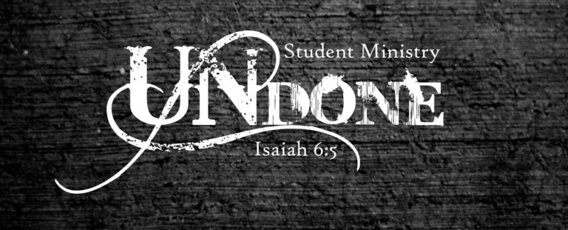 Undone Student Ministry